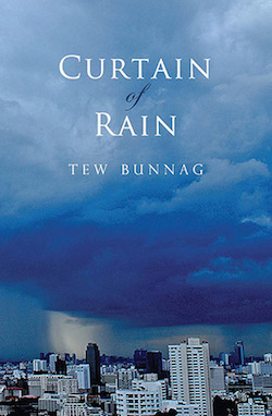 tew bunnag, curtain of rain